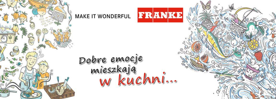 Baner Franke - Dobre emocje mieszkają w kuchni