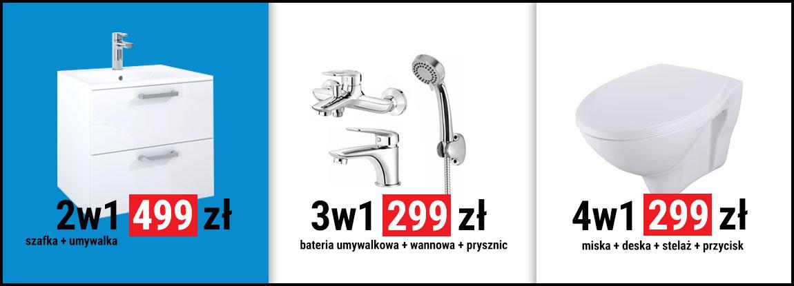 Zestaw podtynkowy 299 zł, baterie łazienkowe 299 zł, szafka z umywalką 499 zł
